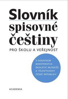 Slovník spisovné češtiny (studentské vyd.)