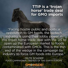 TTIP is a trojan horse says Friends of the Earth...This secret deal sells out everyone on earth-and the earth itself
