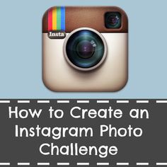 How to Run an Instagram Photo challenge. Creating a Photo Challenge for Instagram. Photo a day challenge.