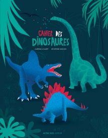 Le cahier des dinosaures
