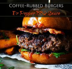 Coffee Rubbed Burgers with Dr Pepper BBQ Sauce