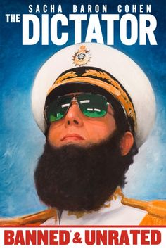 The Dictator: Banned & Unrated Movie Poster - Sacha Baron Cohen, Anna Faris, Ben Kingsley  #TheDictator, #BannedUnrated, #MoviePoster, #Comedy, #LarryCharles, #AnnaFaris, #BenKingsley, #SachaBaronCohen