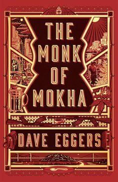 The Monk of Mokha by Dave Eggers | PenguinRandomHouse.com