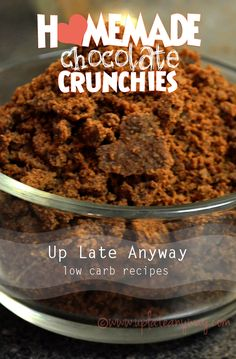 Chocolate Crunchies - topping for whipped cream, ice cream, shakes, cheesecakes, etc - Per Tablespoon, 1 net carb - uses almond and coconut flour