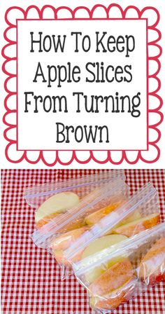 How To Keep Apple Slices Fresh Longer!