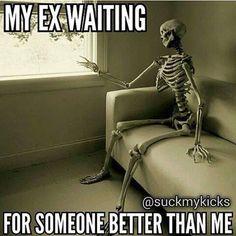 funny ex memes Funny Ex Memes, Funny Relationship Memes, Hilarious, Funny Quotes, Jokes, Badass Quotes, Memes Humor, Waiting For Someone, Liberal Logic