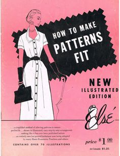 Ever wonder how the ladies in old movies looked so trim and lovely?  Maybe it was the tailoring of their clothes:  Vintage How to Make Patterns Fit by Else by CraftiqueRedux on Etsy, $12.00