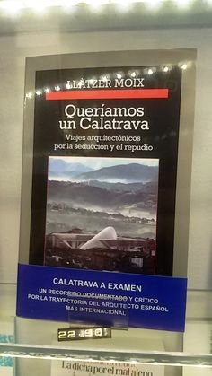 """Queriamos un Calatrava"" de Llàtzer Moix. Anagrama."