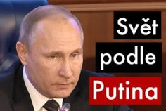 Dokumentární seriál Svět podle Putina je za námi. Jestli si někdo z kritiků ruského prezidenta myslí, že tím je po všem a že je možné pokračovat ve st...