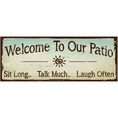 Sun Protected Welcome to Our Patio Metal Sign, Outdoor Living, Rustic Decor *** Check this awesome product by going to the link at the image. (This is an affiliate link)