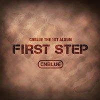 CNBLUE (シーエヌブルー) 1集 - First Step  cnblue CD アルバム イケメンですね 【smtb-k】【kb】【楽天市場】
