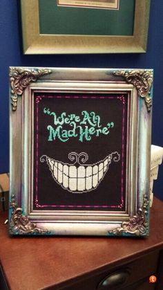 We're All Mad Here - Cross Stitch (no pattern)