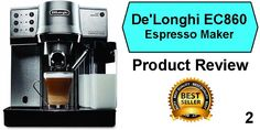 best espresso machine under 300 - Delonghi EC860