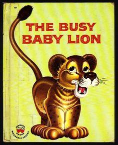 THE BUSY BABY LION ~ Vintage Children's Wonder Book (3666SD)