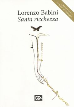 Lorenzo Babini, Santa ricchezza • cover • CartaCanta editore • http://www.cartacantaeditore.it