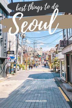 Vietnam Travel, Thailand Travel, Japan Travel, South Korea Travel, South America Travel, Seoul Itinerary, Visit Seoul, China Travel, Wanderlust