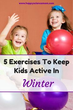 5 Exercises To Keep Kids Active In Winter - Happy Kids Indoor Activities For Kids, Infant Activities, Fun Activities, Winter Activities, Outdoor Activities, Yoga For Kids, Exercise For Kids, Parenting Advice, Kids And Parenting