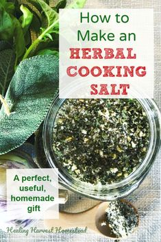 Need a great last minute Christmas or holiday gift? Try an herbal finishing salt! Herb salts are so easy to make, are lovely to look at, super useful, and can be creatively packaged too! Here are directions for making an herbal cooking salt. Herb Salt Recipe, No Salt Recipes, Herb Recipes, Real Food Recipes, Homemade Spices, Homemade Seasonings, How To Make Homemade, Homemade Butter, Homemade Gifts