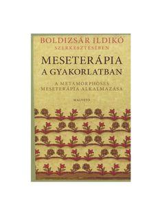 Boldizsár Ildikó Meseterápia a Gyakorlatban - Free ebook download as PDF File (.pdf), Text File (.txt) or read book online for free.