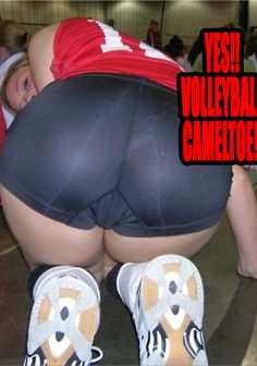 VOLLEYBALL CAMEL TOE (10 Spectacular NEW Pics & Gifs!) We found volleyball camel toe! Trust us, it's worth every bit of energy it takes to move your finger slightly (you lucky bastard)!