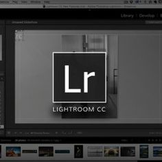 What's New In Lightroom CC | KelbyOne