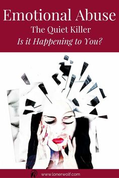 Are you, or is someone you love, experiencing emotional abuse? Find out what to do ... via @LonerWolf