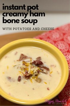 Instant Pot Creamy Ham Bone Soup with Potatoes and Cheese - GİNA Ham Soup, Crock Pot Soup, Recipes Using Ham Bone, Recipes With Ham Bone Potato Soup, Best Ham Bone Soup, Soup With Ham Bone, Soup Recipes, Yummy Recipes