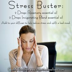 #StressBuster: 2 Drops #Rosemary #essentialoil, 2 Drops #InvigoratingBlend essential oil. Add to your #diffuser to help reduce #stress and uplift a #badmood. #diffuserblend #EO #EOblend #essentialoils #essentialoilblend #EOlove #natural #calm #relaxed #happiness #stressed #ConnieBoucher #SuperSimpleWellness #health #chakra #wellness
