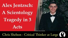 Alexander Jentzsch: A Scientology Tragedy in 3 Acts