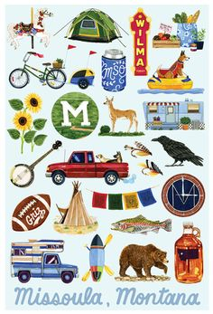 This poster is a fun way to commemorate the awesome place that is Missoula, Montana. Whether its the nice people you meet, the fun things you do,