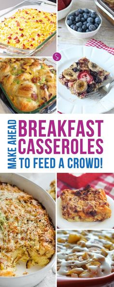 These Make ahead breakfast casserole recipes for a crowd are the perfect way to get your Thanksgiving and Christmas off to a great start!