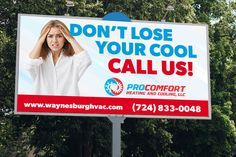 Billboard design for Pro Comfort Heating & Cooling located in Waynesburg, PA #billboard #design #layout #hvac #heatingandcooling #airconditioning #cool Billboard Design, Heating And Cooling, Design Projects, Layout, Cool Stuff, Page Layout