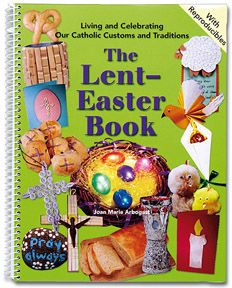 At your fingertips... nearly 200 pages of hands-on activities & crafts, kid-friendly readings, and pint-sized prayers to engage your family from Ash Wednesday to the Sacred Triduum, and throughout the Easter Season.  Weekly themes help you focus on topics such as prayer, love and mercy, the Sacraments, the Passion, and more.