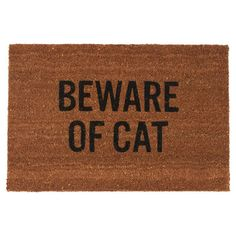 My design inspiration: Beware Of Cat Doormat on Fab.