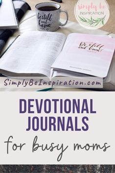 Simple devotional journals for busy moms! These bible studies can easy be fit into any busy schedule - perfect 5 minute scripture studies for the working mom, stay at home mom, or homeschool mom! Bible study for mom. #devotionals #devotionaljournals #jornalsformoms #biblestudies #biblestudiesformoms #5minuteswithgod #devotions #biblestudy #scripture