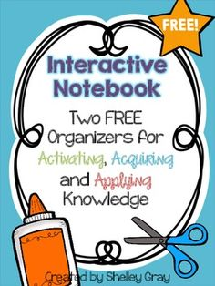Two FREE Interactive Notebook organizers for activating prior knowledge, acquiring new knowledge and applying new learning!