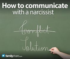 How to communicate with a narcissist