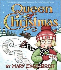 Queen of Christmas (Ann Estelle Stories) by Mary Engelbreit,http://www.amazon.com/dp/0060081775/ref=cm_sw_r_pi_dp_fmZIsb0YY7REH43P