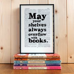 Literary gift book page print 'May your shelves always overflow with books' -wanitneedit