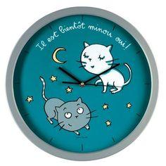 """Horloge """"Il est bientôt minou oui !"""""""