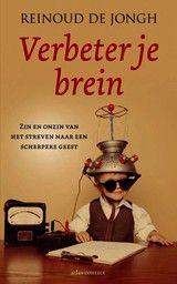 Verbeter je brein - Reinoud de Jongh - ISBN: 9789025437305