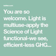You are so welcome. Light is multiuse-apply the Science of Light functional-we see, efficient-less GHG, engaging-we think and feel an exemplary design and w #IntelligentControls health benefits that are going to change Artificial Lighting's relations with it Humans in ways we just now see glimpses
