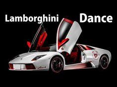 Lamborghini Dance 【ランボルギーニ ダンス】