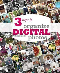 3 Steps To Organize Digital Photos