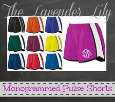 Monogrammed Pulse Shorts - Available in Ladies or Youth Sizes!!! <3