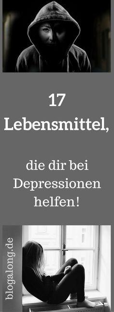 17 Lebensmittel, die dir bei Depressionen helfen #depressionen #gesundheit #psyche