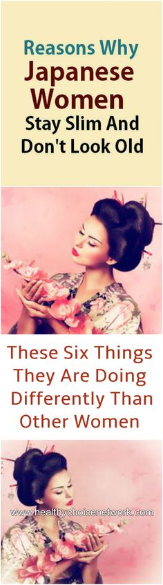 #Reasons #Japanese #Women #Slim #Young #Old #Tips #Beauty #Different #Women
