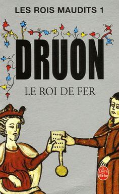 Maurice Druon - Les rois maudits - Tome 1 - Le roi de fer