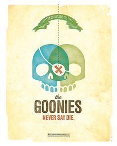 Goonies Never Say Die Poster by Amy McAdams Design on Etsy Movie Poster Art, Film Posters, Cinema Posters, Alternative Movie Posters, Minimalist Poster, Minimalist Style, Illustrations, Cultura Pop, Movie Posters