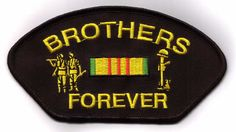 BROTHERS FOREVER - VIETNAM PATCH